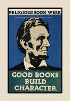 A premium quality Print of Good Books Build Character poster with Abraham Lincoln