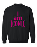 """I Am Iconic"" Sweatshirt (Black)"