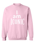 """I Am Iconic"" Sweatshirt (Pink)"