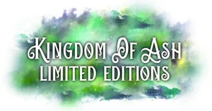Kingdom of Ash Limited Editions Sale