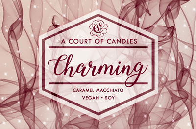 Charming - 100% Soy Wax - A Court of Candles