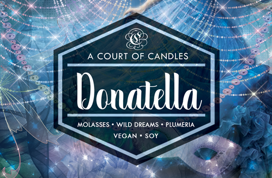 Donatella - Welcome to Caraval Limited Edition - Soy Candle