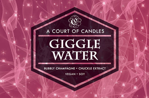 Giggle Water - 100% Soy Wax - A Court of Candles