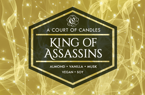 King of Assassins - 100% Soy Wax - A Court of Candles