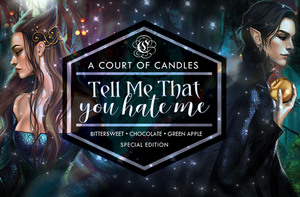 Tell Me That You Hate Me - Classic Design - Soy Candle