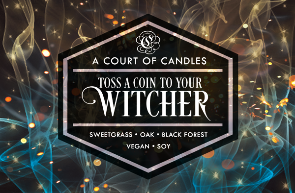 Toss a coin to your Witcher - Soy Candle