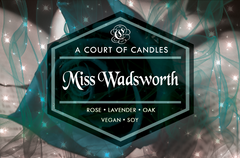 Miss Wadsworth - Soy Candle