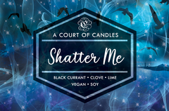 Shatter Me - Soy Candle