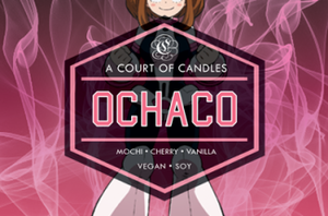 Ochaco - Soy Candle - Candles