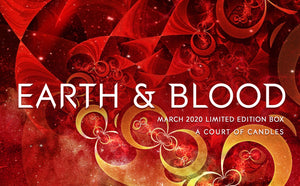 Earth & Blood - March 2020's Limited Edition Box