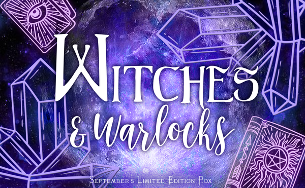 Witches & Warlocks - September's Limited Edition Box