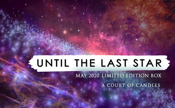 Until The Last Star - May 2020's Limited Edition Box