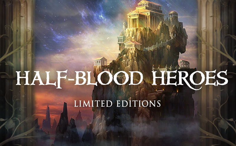 Half-Blood Heroes - Limited Editions