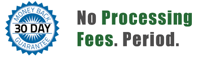 30 Day Money Back Guarantee & No Processing Fees