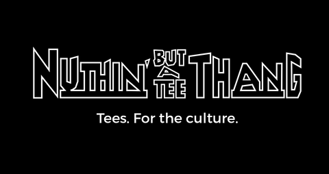 Nuthin' But a Tee Thang logo and tagline