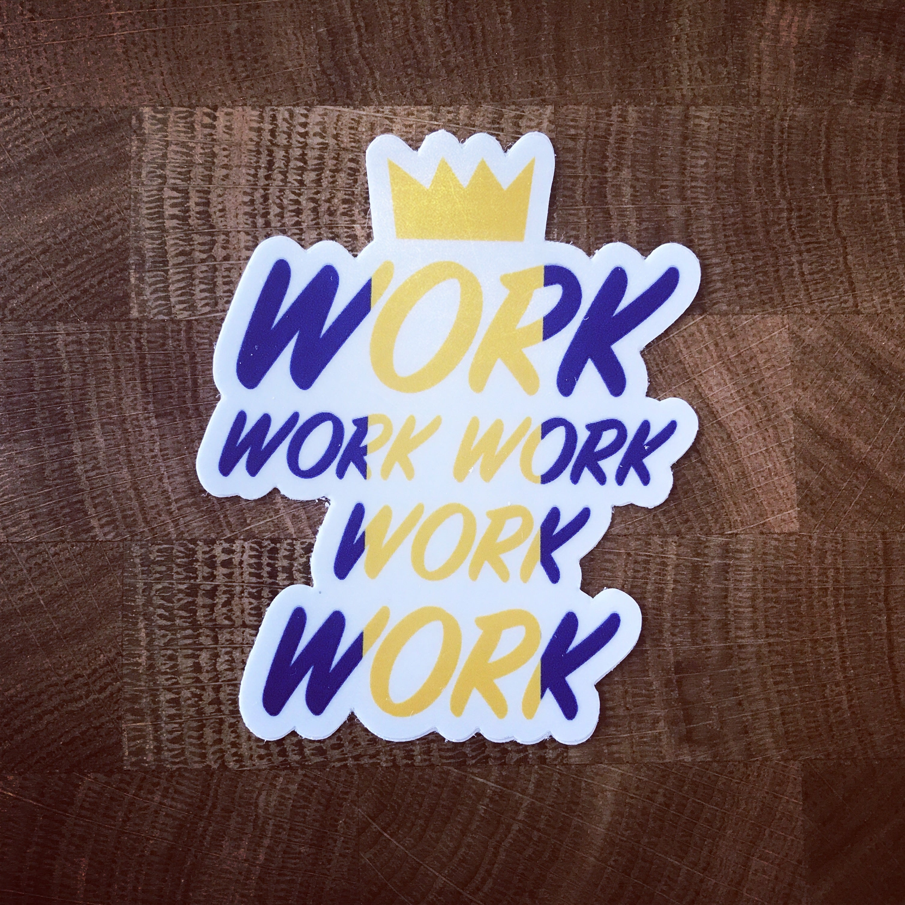 Work Vinyl Sticker