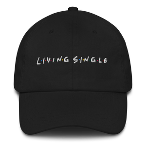Living Single - Unisex Dad Hat