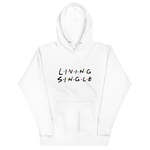 Load image into Gallery viewer, Living Single - Unisex Hoodie