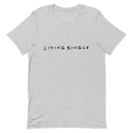 Load image into Gallery viewer, Living Single Unisex T-Shirt (Small Design)