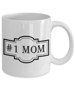Novelty Coffee Mug - #1 Mom, 11 oz Cup