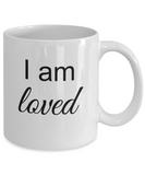 Mantra Mug - I am Loved, Positive Affirmation Statement, Inspirational Gift Ideas for Girls Teens Women Boys Men, Self Reminder Empowerment Coffee Cup, 11 Oz