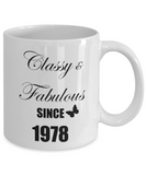 4oth Birthday Gifts For Women - Classy and Fabulous Since 1978, Novelty Coffee Mug For Her, 11 Oz Cup