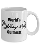 Worlds Okayest Guitarist - Funny Coffee Mug For Guitar Player, 11 Oz Tea Cup, Cool Gifts For Father's Day, Birthday, Christmas