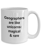 Geographer Mug - Geographers are Like Unicorn Magical & Rare, Funny Coffee Cup Idea for Artist Cartoonist, 15 Oz