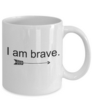 I am Brave Mug - Female Empowerment Gifts, 11 Oz Coffee Cup, Feminist Gift for Girls Teens Women