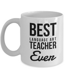 ELA Teacher Appreciation Gifts - Best Language Art Teacher Ever Coffee Mug, Thank You Appreciation Gift Ideas For Birthday Christmas or Teacher s Day, 11 Oz Cup