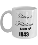 75th Birthday Gifts For Women - Classy and Fabulous Since 1943, Novelty Coffee Mug For Her Mom Aunt, 11 Oz Cup