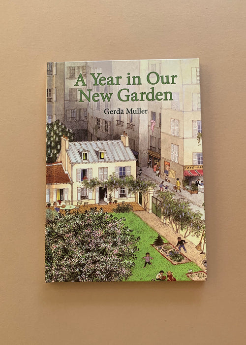 A Year in Our New Garden Gerda Muller