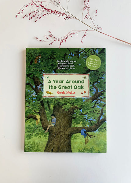 A Year Around the Great Oak (Hardcover) by Gerda Muller