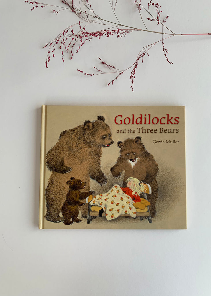Goldilocks and the Three Bears (Hardcover) by Gerda Muller