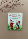 Pippa and Pelle in the Spring Garden by Daniela Drescher (Board Book)