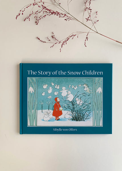 Story of the Snow Children (Hardcover) by Sibylle von Olfers