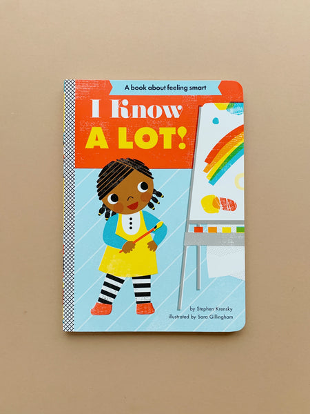 I Know a Lot! | Stephen Krensky (Board book)