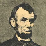 Abraham Lincoln - Portrait and Thoughts