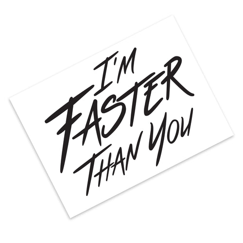 I'm Faster Than You Stickers