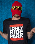 I Only Ride Park T-Shirt - Large Logo