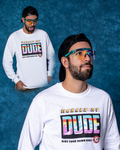 Mahalo My Dude Long Sleeve - White