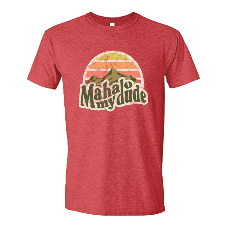Mahalo My Dude T-Shirt - Red