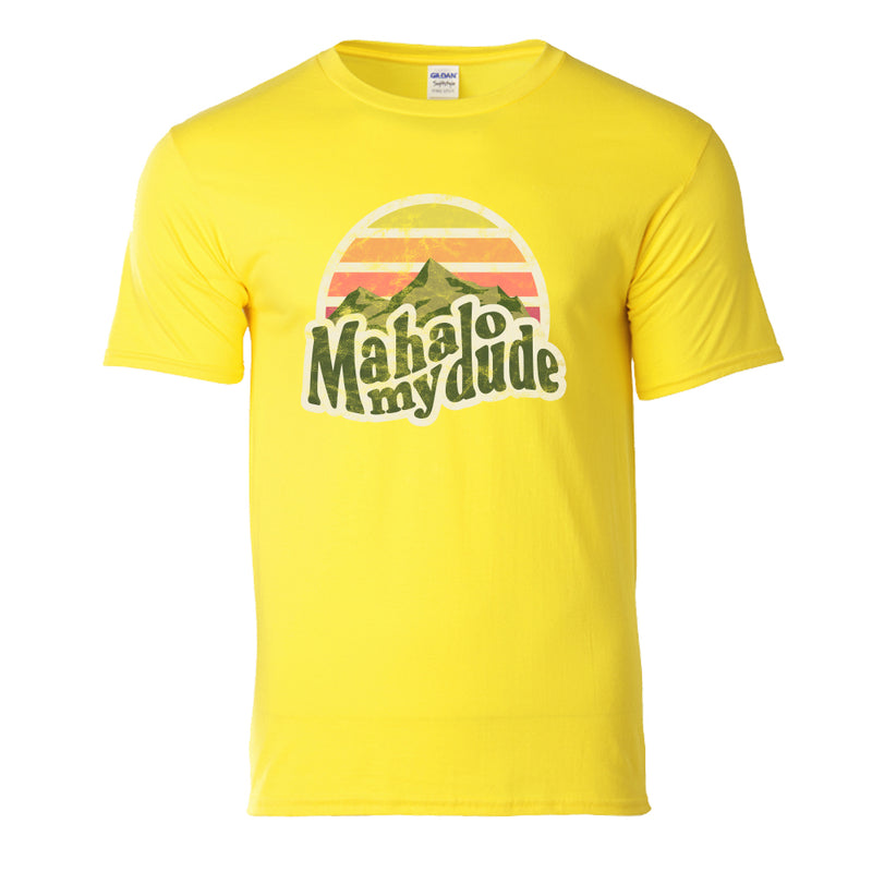 Mahalo My Dude T-Shirt - Yellow