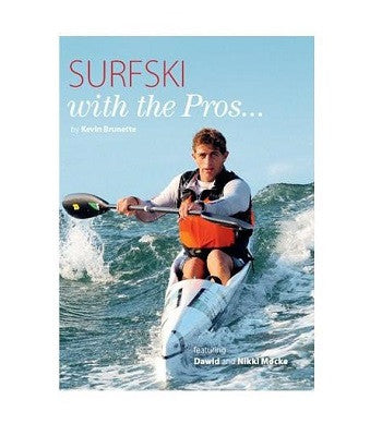 Book - Surfski with the Pros - By Kevin Brunette