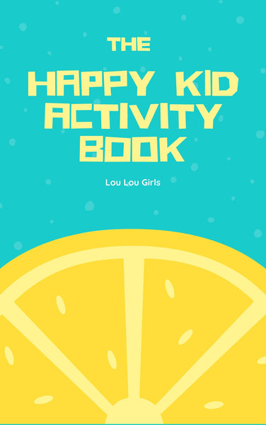 The Happy Kid Activity Book