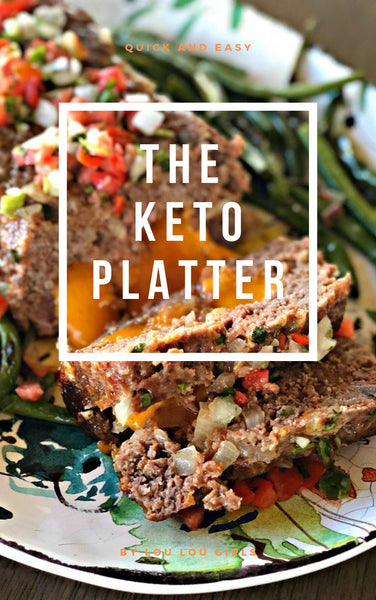 Quick and Easy The Keto Platter- ebook