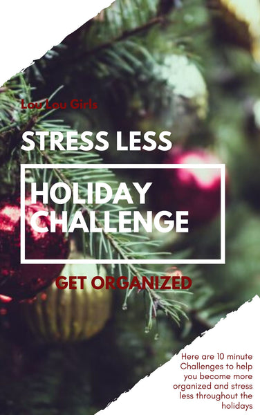 Stress Less Holiday Challenge