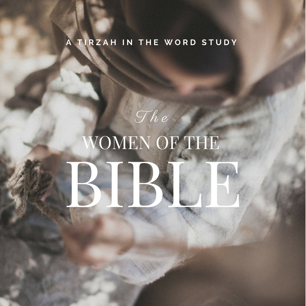 Tirzah in the Word - 2018 Membership