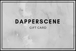 Dapperscene Gift Card