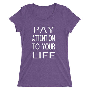 the Original - PATYL - Pay Attention To Your Life